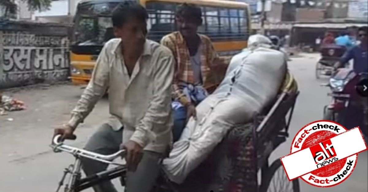 Photo of man transporting dead body on rickshaw is from 2017 - Alt News